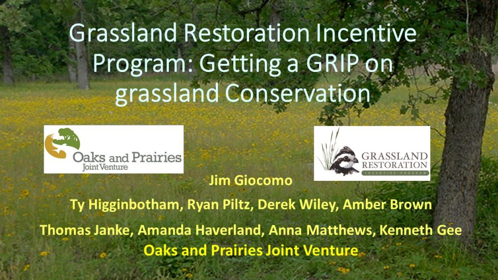 Grassland Restoration Incentive Program, Oak and Prairies Joint Venture