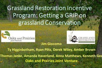 Grassland Restoration Incentive Program, Oak and Prairies Joint Venture